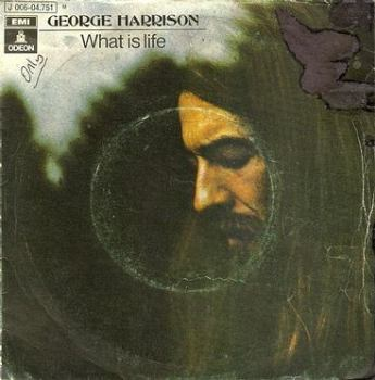 GEORGE HARRISON - WHAT IS LIFE - ODEON