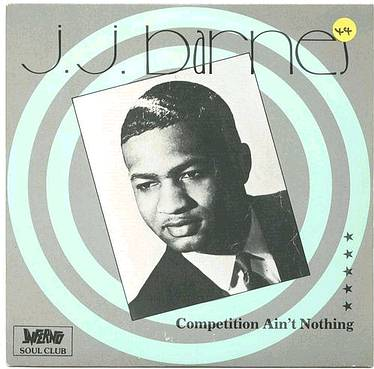 J.J. BARNES - COMPETITION AIN'T NOTHIN - INFERNO