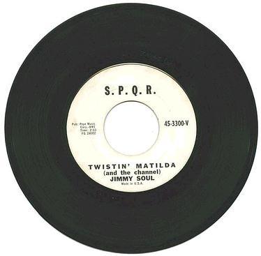 JIMMY SOUL - Twistin' Matilda - SPQR