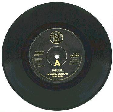 JOHNNY GUITAR WATSON - I Need It - UK DJM
