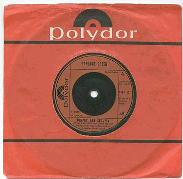 GARLAND GREEN - Bumpin' And Stompin' - UK Polydor