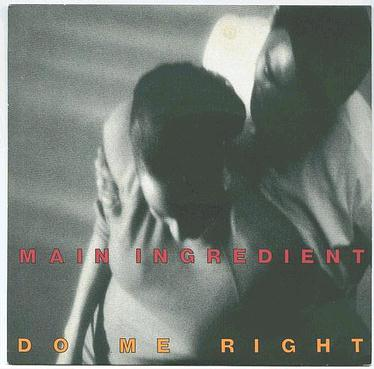 MAIN INGREDIENT - Do Me Right - COOLTEMPO