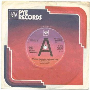 JIMMY JAMES - WHATEVER HAPPENED TO THE LOVE - PYE DJ