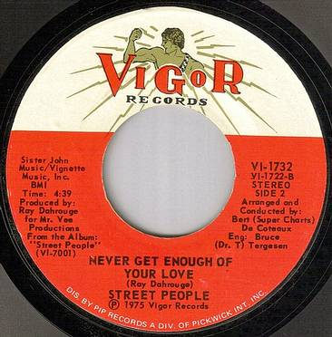 STREET PEOPLE - NEVER GET ENOUGH OF YOUR LOVE - VIGOR