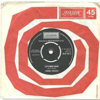 CHUBBY CHECKER - Let's Twist Again / The Twist - RE