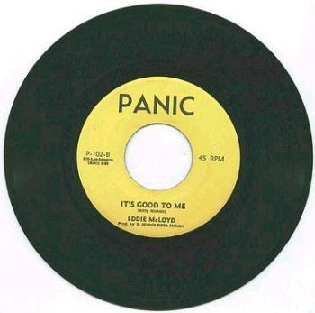 EDDIE McLOYD - It's Good To Me - PANIC