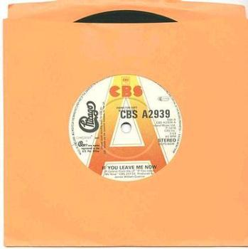 CHICAGO - If You Leave Me Now - CBS dj