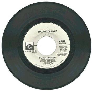 ROBERT KNIGHT - Second Chance - PRIVATE STOCK