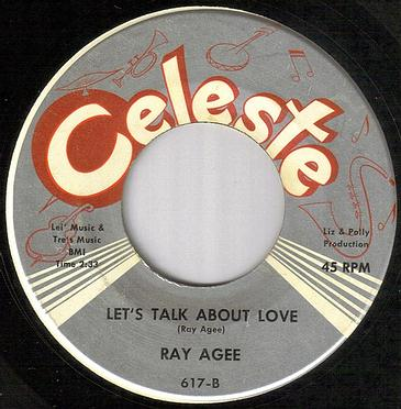 RAY AGEE - LET'S TALK ABOUT LOVE - CELESTE