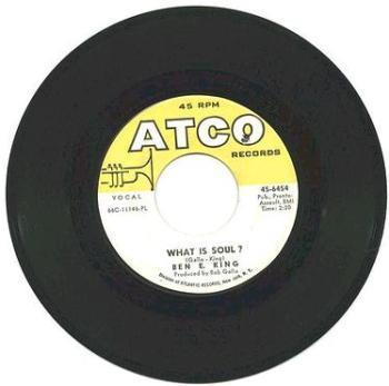 BEN E KING - What Is Soul - ATCO