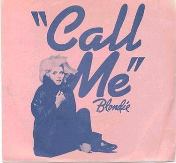 BLONDIE - Call Me - CHRYSALIS P/S
