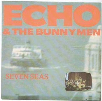 ECHO & BUNNYMEN - Seven Seas - WEA P/S