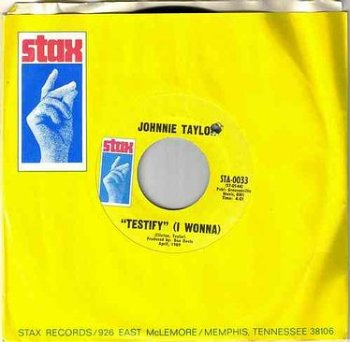 JOHNNIE TAYLOR - TESTIFY - STAX