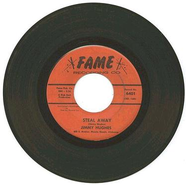 JIMMY HUGHES - Steal Away - FAME
