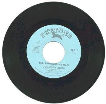 CON-FUNK-SHUN - Mr.Tambourine Man - FRETONE