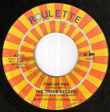 THREE DEGREES - FIND MY WAY - ROULETTE wol