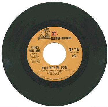 BLINKY WILLIAMS - Walk With Me Jesus