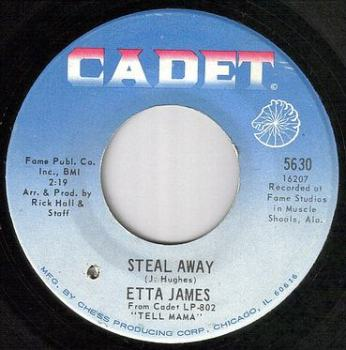 ETTA JAMES - STEAL AWAY - CADET