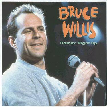 BRUCE WILLIS - Comin' Right Up - MOTOWN  P/S