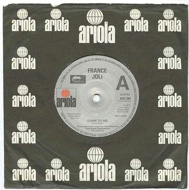 FRANCE JOLI - COME TO ME - UK ARIOLA
