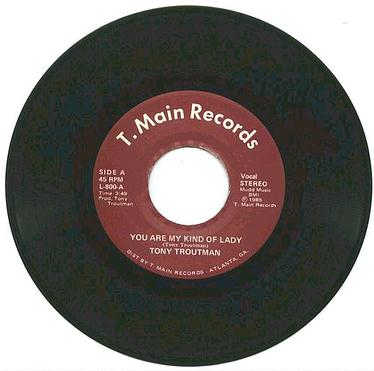 TONY TROUTMAN - You Are My Kind Of Lady - T.Main
