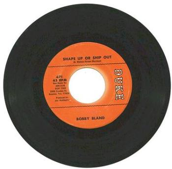 BOBBY BLAND - SHAPE UP OR SHIP OUT - DUKE
