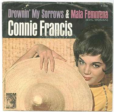 CONNIE FRANCIS - DROWNIN' MY SORROWS - MGM