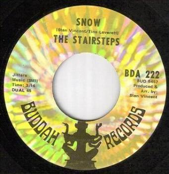 STAIRSTEPS - SNOW - BUDDAH