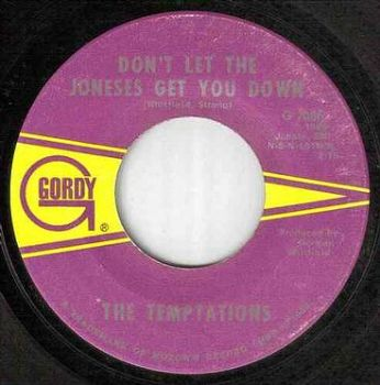 TEMPTATIONS - DON'T LET THE JONESES GET YOU DOWN
