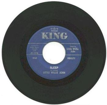 LITTLE WILLIE JOHN - SLEEP - KING