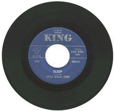 LITTLE WILLIE JOHN - SLEEP - KING