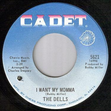 DELLS - I WANT MY MOMMA - CADET