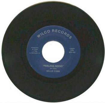 WILLIE COBB - FEELING GOOD - WILCO