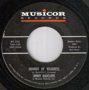 JIMMY RADCLIFFE - MOMENT OF WEAKNESS - MUSICOR