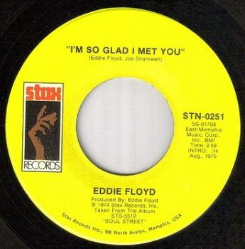EDDIE FLOYD - I'M SO GLAD I MET YOU - STAX