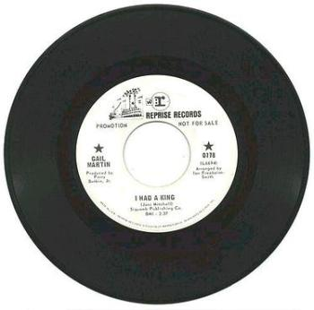 GAIL MARTIN - I HAD A KING - REPRISE dj