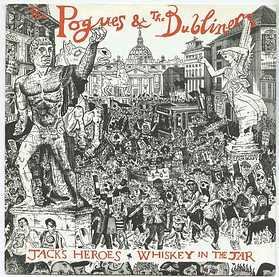 "POGUES & DUBLINERS - JACKS HEROES 7"" P/S"