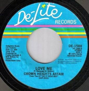 CROWN HEIGHTS AFFAIR - LOVE ME - DE-LITE