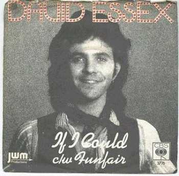 DAVID ESSEX - If I Could - CBS P/S