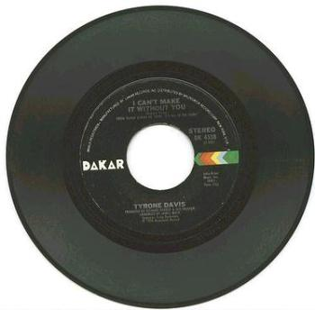 TYRONE DAVIS - I CAN'T MAKE IT WITHOUT YOU