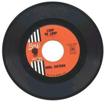 SOUL SISTERS - LOOP DE LOOP - SUE