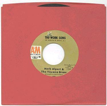 HERB ALBERT - THE WORK SONG - A&M