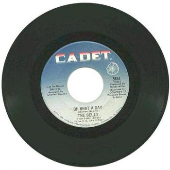 DELLS - OH WHAT A DAY - CADET