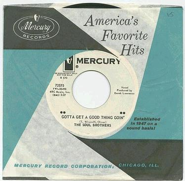 SOUL BROTHERS - GOTTA GET A GOOD THING GOIN' - MERCURY dj