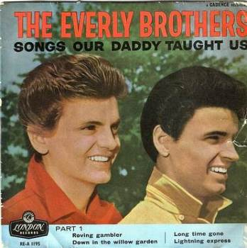EVERLY BROTHERS - SONGS OUR DADDY TAUGHT US - LONDON EP