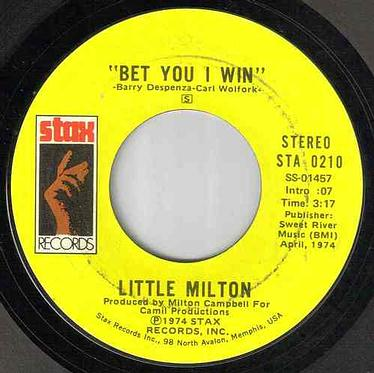 LITTLE MILTON - BET YOU I WIN - STAX