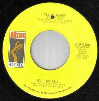 WILLIAM BELL - I'LL BE HOME - STAX