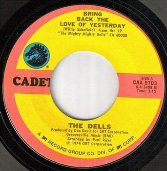 DELLS - BRING BACK THE LOVE OF YESTERDAY - CADET