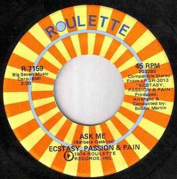 ECSTACY,PASSION & PAIN - ASK ME - ROULETTE