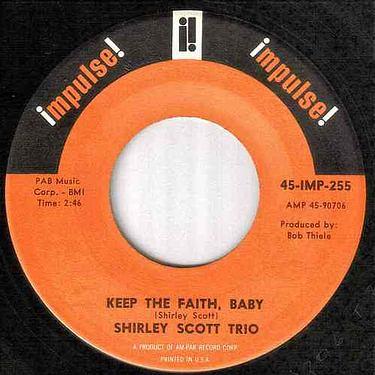 SHIRLEY SCOTT TRIO - KEEP THE FAITH, BABY